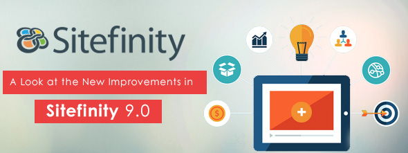 A-Look-at-the-New-Improvements-in-Sitefinity-9.0