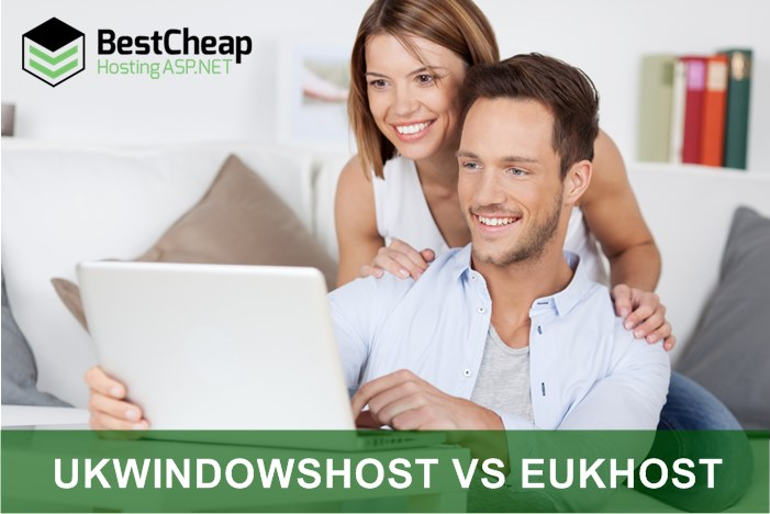 Best Cheap UK ASP.NET Hosting Comparison UKWindowsHostASP.NET VS eUKhost