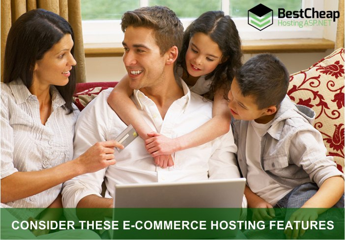 Consider These E-Commerce Hosting Features